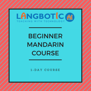Signup online for our 1-Day Beginner Mandarin Course